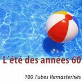 L'été des années 60 (100 tubes remasterisés) de Various Artists