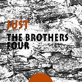Just by The Brothers Four