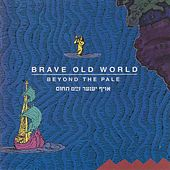 Beyond The Pale by Brave Old World