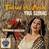 Fuego Del Andez von Yma Sumac