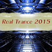 Real Trance 2015 - EP von Various Artists