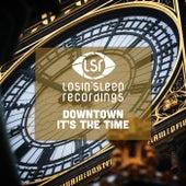 It's The Time - Single de Downtown