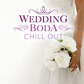 Wedding/Boda Chill von Various Artists