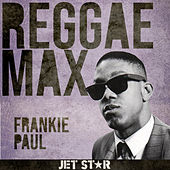 Reggae Max by Frankie Paul