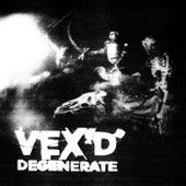 Degenerate van Vex'd