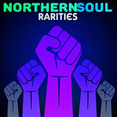 Northern Soul Rarities by Various Artists