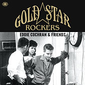 Gold Star Rockers: Eddie Cochran & Friends de Various Artists