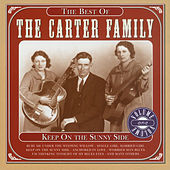 Keep on the Sunny Side - The Best of, Volume One by The Carter Family