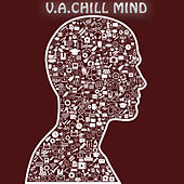 V.A.Chill Mind by Various Artists