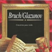Bruch, Glazunov, Conciertos para Violín by Stoyka Milanova
