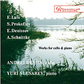 Music for cello: Lalo, Prokofiev, Denisov, Schnitke by Yuri Slesarev