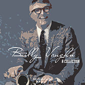 Billy Vaughn - A Collection by Billy Vaughn