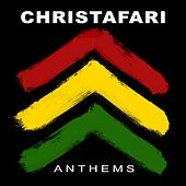 Anthems by Christafari