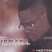 9 Months by Israel