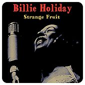 Strange Fruit by Billie Holiday