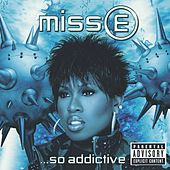 Miss E...So Addictive de Missy Elliott