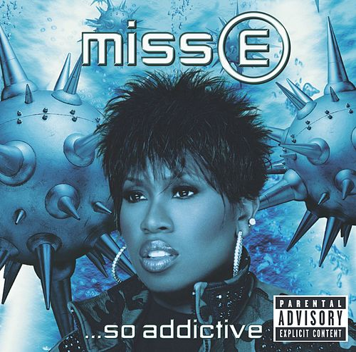 Miss E...So Addictive by Missy Elliott