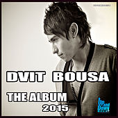 Dvit Bousa - The Album 2015 de Dvit Bousa