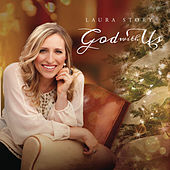 God With Us by Laura Story