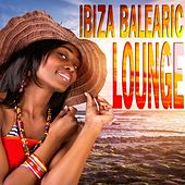 Ibiza Balearic Lounge by Various Artists