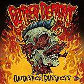 Unfinished Business by Gutter Demons
