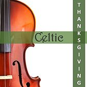 CelticThanksgiving by Various Artists