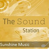 The Sound Station: Sunshine Music by Various Artists