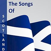 The Songs of Scotland di Various Artists
