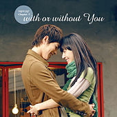 사랑의 단상 Chapter 1 - With Or Without You de Various Artists