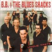 Unique Taste by B.B. & The Blues Shacks