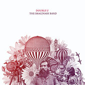 The Imaginary Band by The Double U