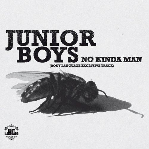 No Kinda Man (Body Language Exclusive Track) by Junior Boys