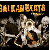 BalkanBeats Volume 3 de Various Artists