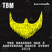 The Bearded Man - Amsterdam Dance Event 2015 by Various Artists