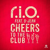 Cheers to the Club von R.I.O.