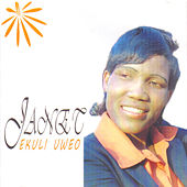 Ekuli Uweo by Janet