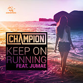 Keep on Running by Champion