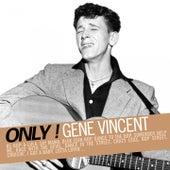 Only ! Gene Vincent de Gene Vincent