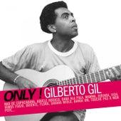 Only ! Gilberto Gil de Gilberto Gil