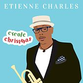 Creole Christmas by Etienne Charles