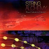 String Alchemy: From Eclectic to Electric by Various Artists