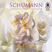 Schumann: Lieder on Poems by Heine, Lenau & Geibel by Wolfgang Holzmair
