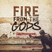 Pretenders de Fire from the Gods