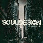 Sphereofhiphop.com Presents... Soul Design by Various Artists