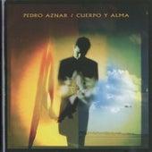 Cuerpo y Alma de Pedro Aznar