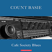Cafe Society Blues by Count Basie