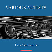Jazz Souvenirs de Various Artists