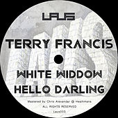 White Widdow / Hello Darling by Terry Francis