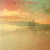 Desert Tribe by The High Dials