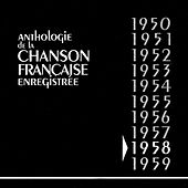 Anthologie De La Chanson Francaise Enregistrée 1958 de Various Artists